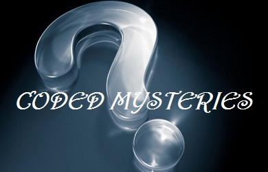 THE CODED MYSTERIES - PART 1
